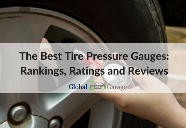 The Best Tire Pressure Gauges: Rankings, Ratings And Reviews