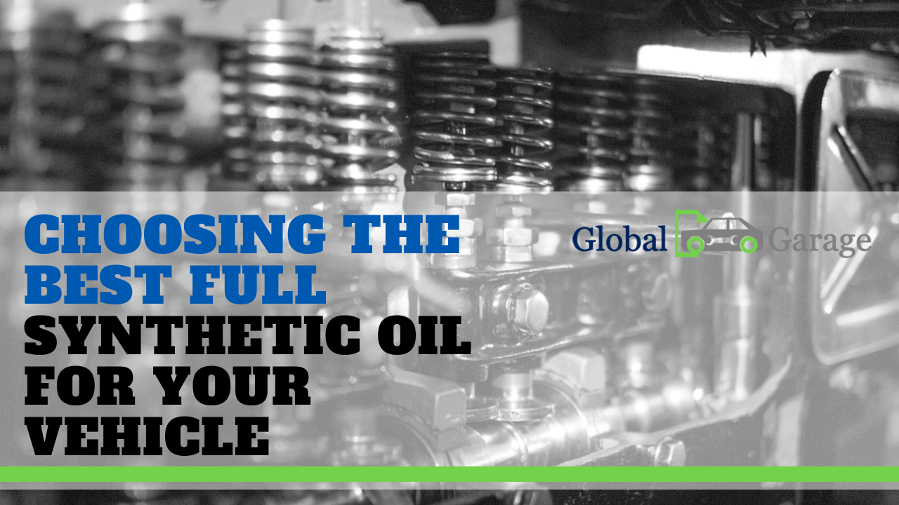 Choosing the Best Full Synthetic Oil for Your Vehicle