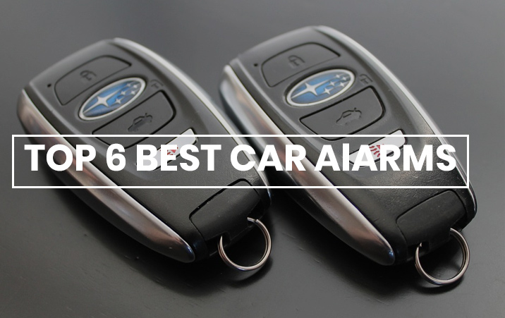 Top 6 Best Car Alarm