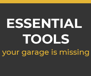 Top 16 Essential Tools Your Garage Is Missing